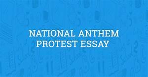 National Anthem Protest Essay