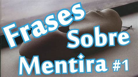 Belas Frases - FRASES SOBRE MENTIRA - YouTube
