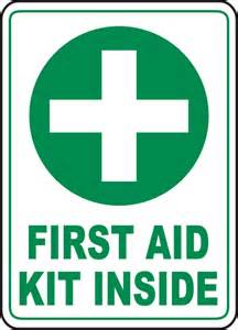 First Aid Kit Inside Sign by SafetySign.com - D4618