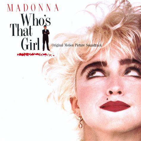 Who's That Girl - Madonna soundtrack album by Steve Bray ...