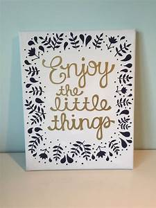 Enjoy the Littl... Pretty Canvas Quotes