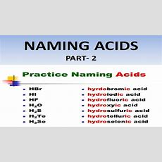Naming Acid Compounds In Chemistry Part2 Naming Acids In Ionic And Molecular Compounds Youtube