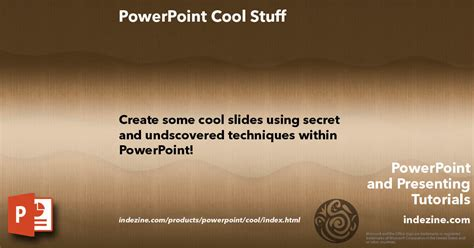 powerpoint cool stuff
