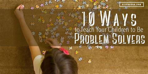 ways  teach  children   problem solvers