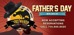 Father's Day Brunch at Old World in Huntington Beach ...