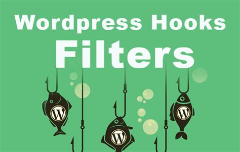 Wp Hooks And Wp Filters تعرف على