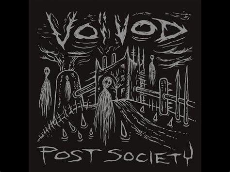 Voivod  Post Society (2016) Full Ep Youtube
