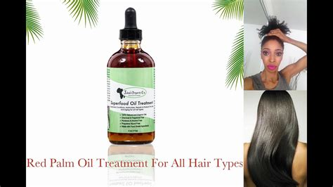 Red Palm Oil Superfood Oil Treatment For All Hair Types