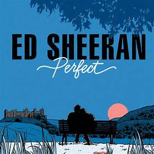 Ed Sheeran - Perfect - LXR Web Radio