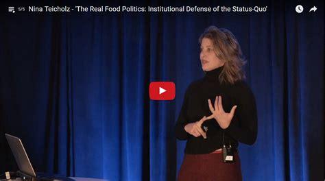 Nina Teicholz - The Real Food Politics: Institutional ...