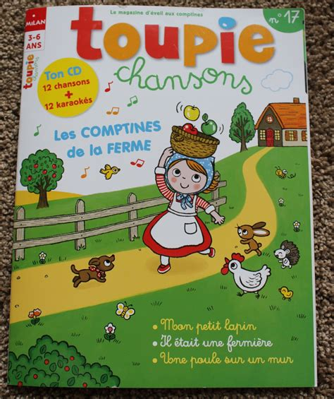A French Magazine for Early Childhood: Toupie + Chansons ...