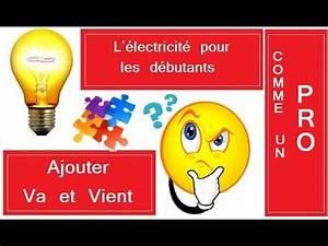 Un Va Et Vient : modifier un simple allumage en va et vient youtube ~ Dailycaller-alerts.com Idées de Décoration