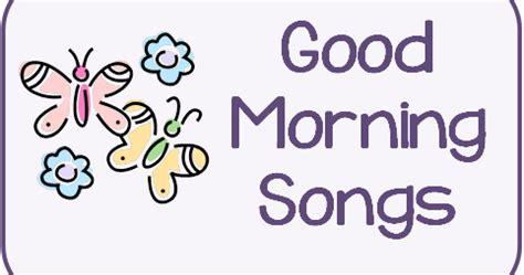 the preschool procrastinator morning songs 368   good am songs