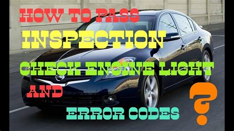 will a car pass inspection with check engine light on how to pass car inspection with check engine or service