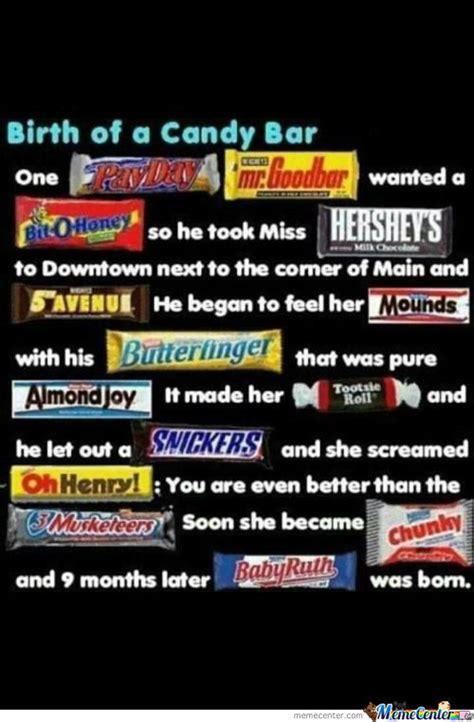 Bar Memes - birth of a candy bar by bakoahmed meme center