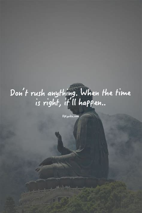 patience quotes buddhist buddha quote everything wisdom patient sparkle zen rush happen calm right yoga anything sayings timing there relationship