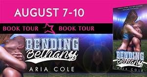 Book Crazy: Blog Tour & Giveaway: Bending Bethany by Aria ...