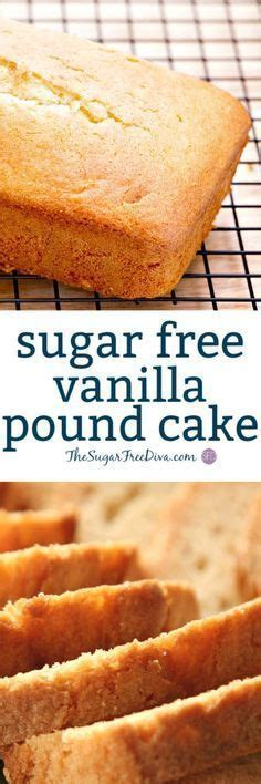 This delicious diabetic cake recipe is a sugar free, gluten free and egg free chocolate cake. Sugar Free Vanilla Pound Cake- this #recipe is perfect for ...