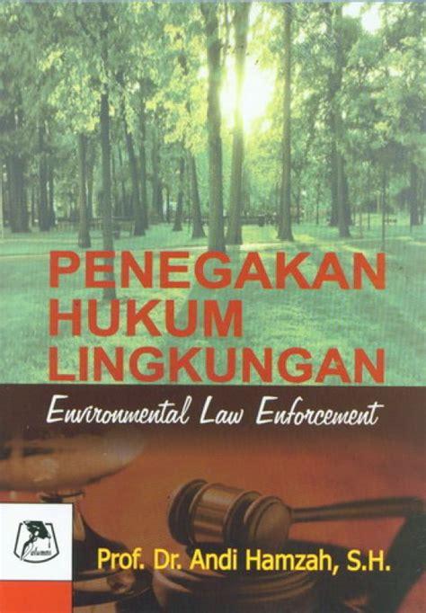 Buku Penegakan Hukum Lingkungan | Toko Buku Online - Bukukita