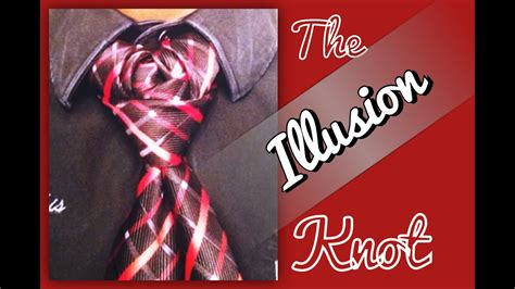 The Illusion Knot!
