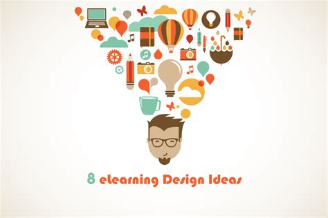 8 Elearning Design Ideas For Graphic Designers Elearning