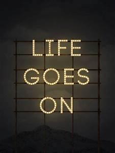 Life Goes On | Typography | Pinterest