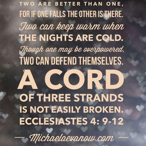ecclesiastes    cord   strands   easily