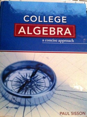 college algebra  concise approach text  edition rent