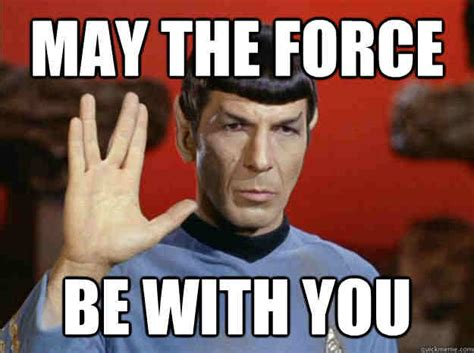May Meme - 20 totally cool may the force be with you memes
