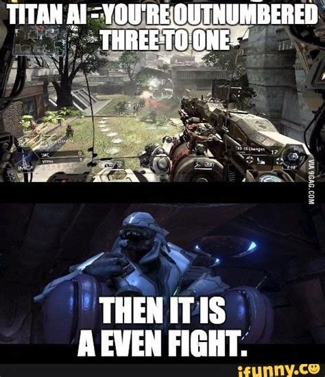 Titanfall Memes - halo titanfall2 titanfall funny fall funny pinterest gangsters gaming and video games