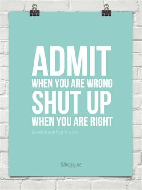 Admitting You Re Wrong Quotes