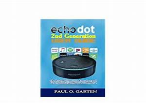 P D F Book    Echo Dot 2nd Generation User Guide The