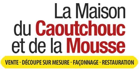 la maison du caoutchouc maison du caoutchouc et de la mousse vente articles mousse et caoutchouc