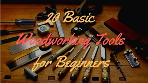 basic woodworking tools  beginners woodworking answers
