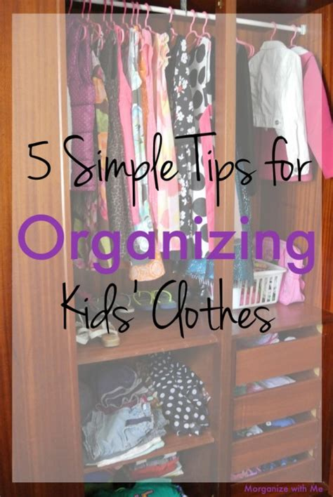 simple tips  organizing kids clothes