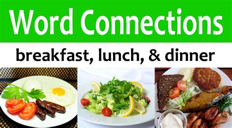 Breakfast, Lunch, & Dinner