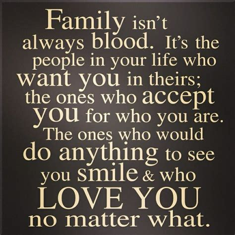 Blood Doesnt Determine Family Quotes