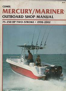 Clymer Mercury And Mariner Outboard Shop Manual 75hp