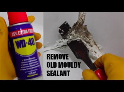 remove mouldy bathroom shower sealant  wd
