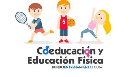 imagenes educacion fisica coeducaci 243 n en educaci 243 n f 237 sica mundo entrenamiento