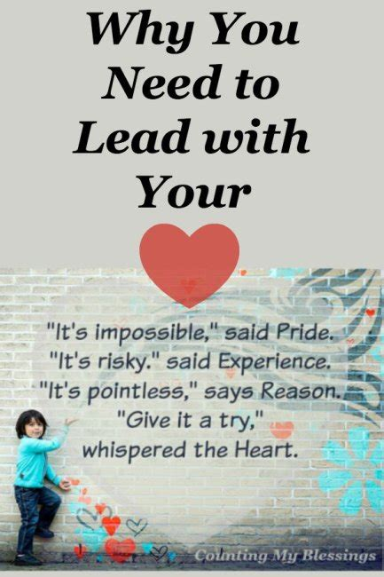 Why You Need To Lead With Your Heart