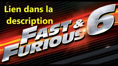 Fast And Furious 6 Complet Fr Streaming Youtube