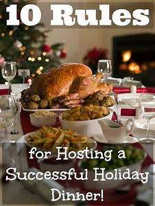 10 Rules for Hosting a Successful Holiday Dinner! - Mama ...