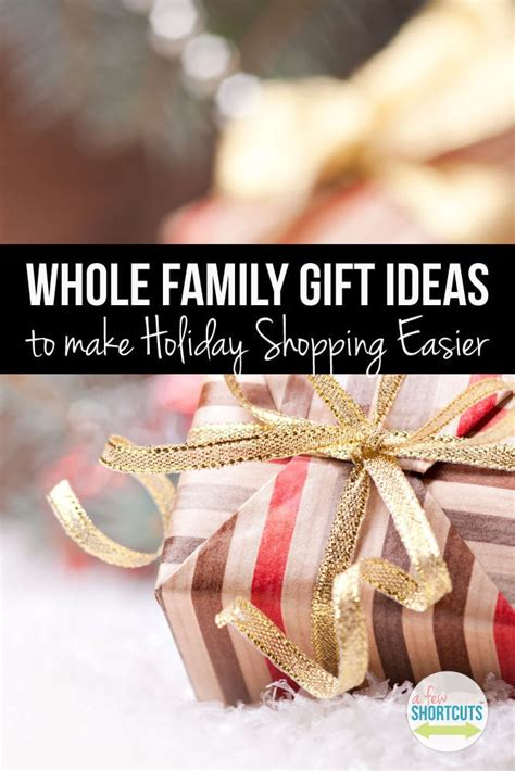 whole family gift ideas to make holiday shopping easier