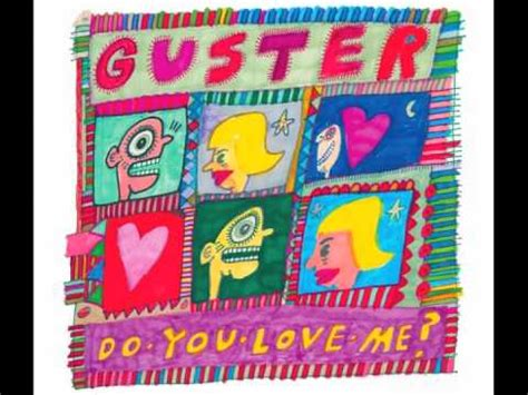 Guster  Do You Love Me (audio) Youtube