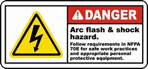 danger arc flash shock hazard label j5502 by With arc flash and shock hazard