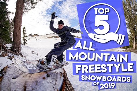 Best Freestyle Snowboards Top 5 All Mountain Freestyle Snowboards Of 2019 The House
