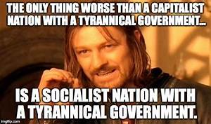 American Socialism... A Very Bad Idea. - Imgflip