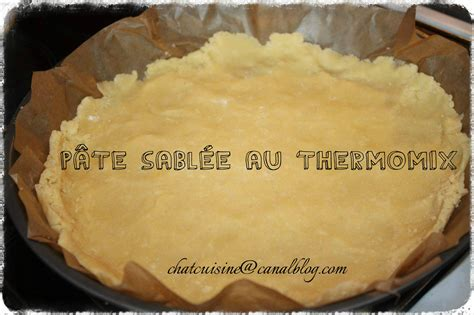 pate sablee au thermomix pate sabl 233 e au thermomix chatcuisine