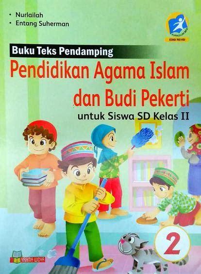 Buku teks pembelajaran dan materi pelatihan kurikulum 2013 tahun 2016 untuk jenjang sma. Buku Paket Pendidikan Agama Islam Kelas 4 Sd Kurikulum ...